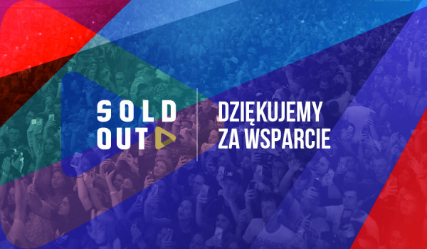 Going. | SOLD OUT - #BiletWsparcia - Bilet Wsparcia