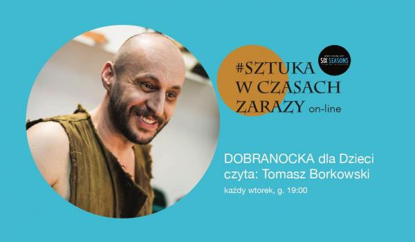 Going. | Dobranocki - czyta Tomek Borkowski - Online | Sztuka w czasach zarazy