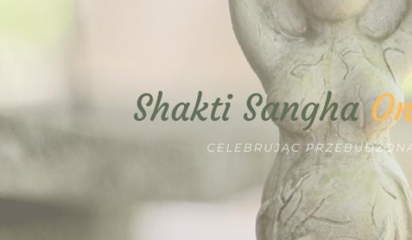 Going. | Shakti Sangha Online - spotkania otwarte - przebudzona kobiecość - Online
