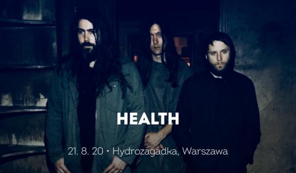 Going. | HEALTH | Warszawa [ZMIANA DATY] - Hydrozagadka