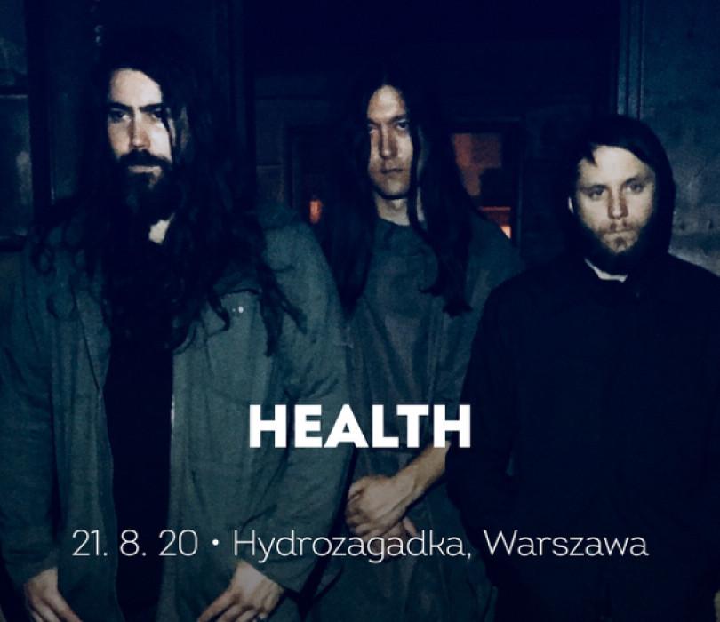 HEALTH | Warszawa [ZMIANA DATY]