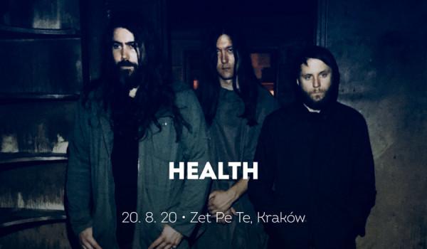 Going. | HEALTH | Kraków [ZMIANA DATY] - Zet Pe Te