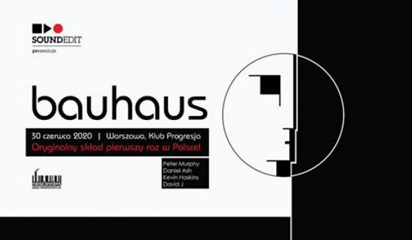 Going.   Bauhaus   Warszawa - Progresja