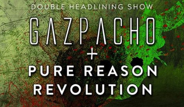 Going. | Gazpacho + Pure Reason Revolution | Warszawa - Progresja