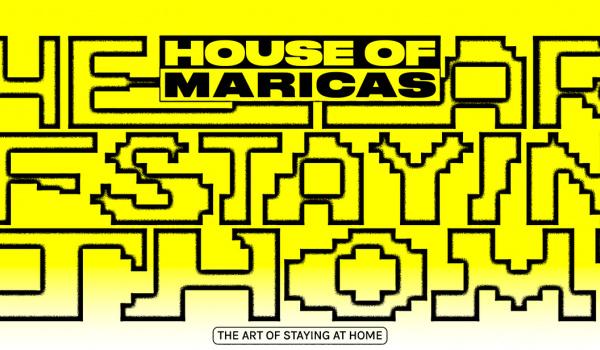 Going.   House of Maricas   Platforma dla queerowej społeczności - Online