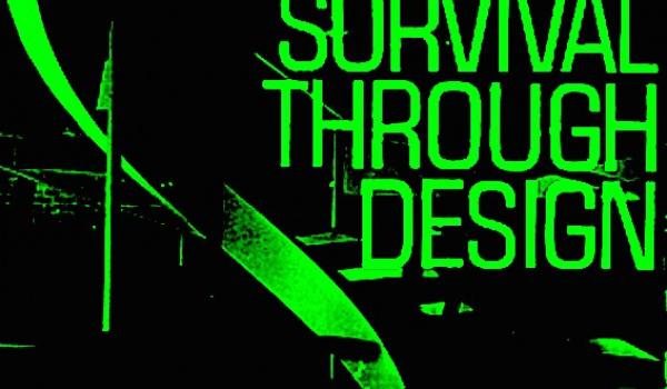 Going. | Design Survival:Carson Tristan Neutra Fourier - Online