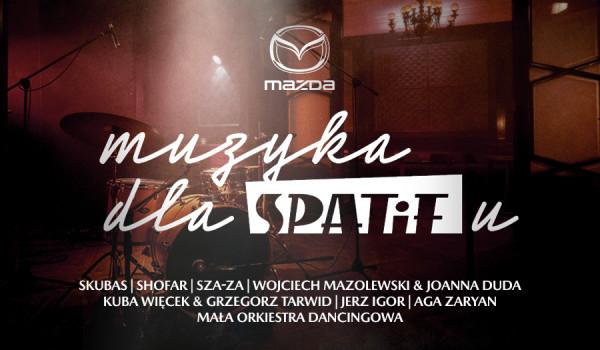 Going. | AGA ZARYAN | Muzyka dla SPATiFu powered by Mazda #WMoimStylu - Online