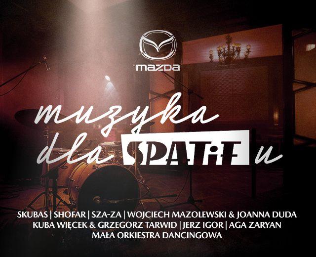 Going. | Muzyka dla SPATiFu powered by Mazda #WMoimStylu