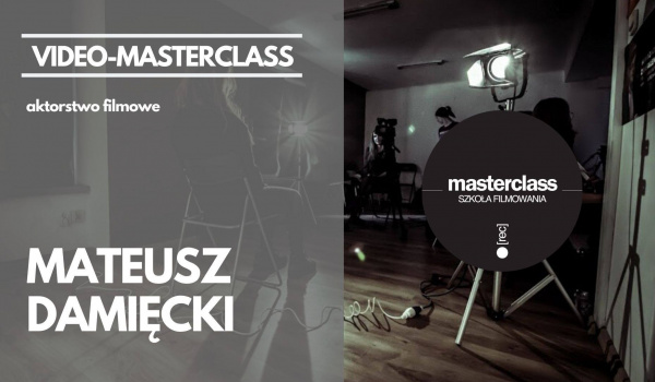 Going. | Mateusz Damięcki - Video-Masterclass z aktorstwa filmowego - Online | FILMFORUM Edu