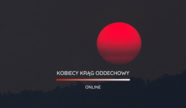 Going. | Kobiecy Krąg Oddechowy. Online - Online
