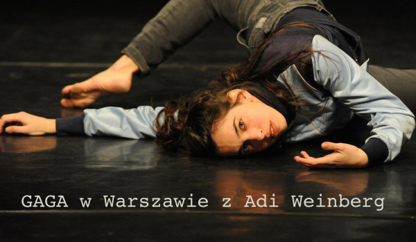 Going.   Gaga w Warszawie z Adi // Online - Online