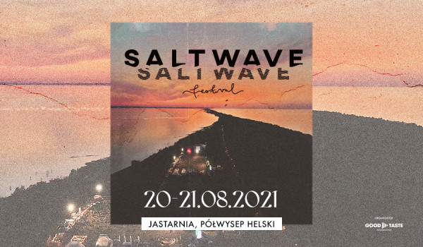 Going. | Salt Wave Festival 2021 - Lotnisko Jastarnia