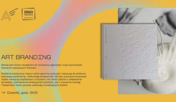 Going. | Art Branding - cykl spotkań online - Online | Artystyczna Podróż Hestii