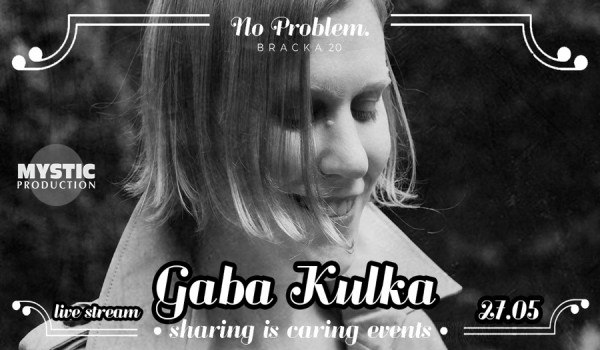 Going. | Sharing is Caring Events - Gaba Kulka live stream - Online | No Problem - Bracka 20