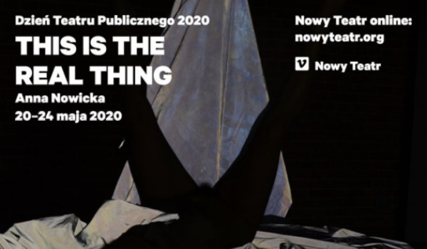 Going. | This is The Real Thing - premiera rejestracji - Online | Nowy Teatr