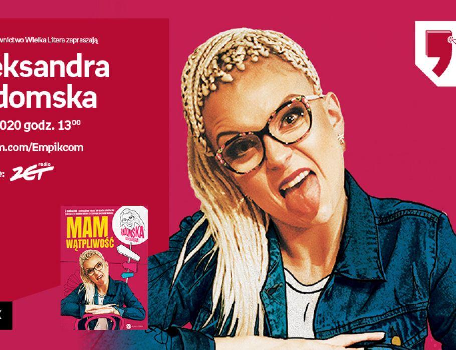 Aleksandra Radomska – Przedpremiera | Wirtualne Targi Książki