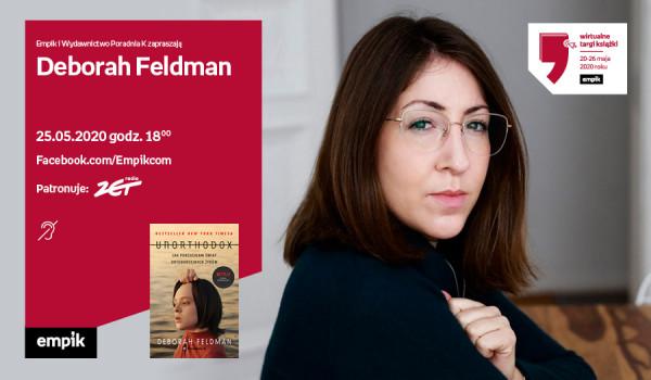 Going. | Deborah Feldman – Spotkanie | Wirtualne Targi Książki - Facebook.com/Empikcom