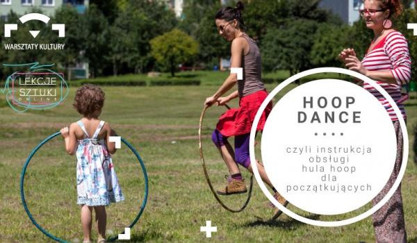 Going. | Lekcje sztuki: Hoop dance - obsługa hula hoop dla początkujących - Online | Warsztaty Kultury