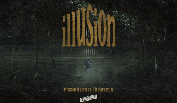 Going. | ILLUSION | Poznań - Klub u Bazyla