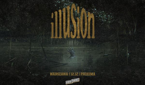 ILLUSION | Warszawa