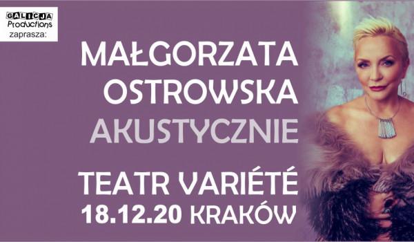 Going. | Małgorzata Ostrowska - Akustycznie - Krakowski Teatr VARIETE