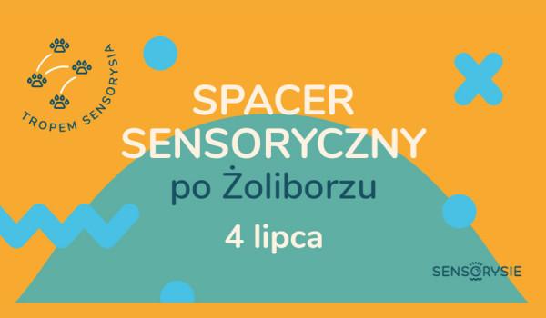 Going.   Tropem Sensorysia   Spacer Sensoryczny po Żoliborzu - Plac Słoneczny
