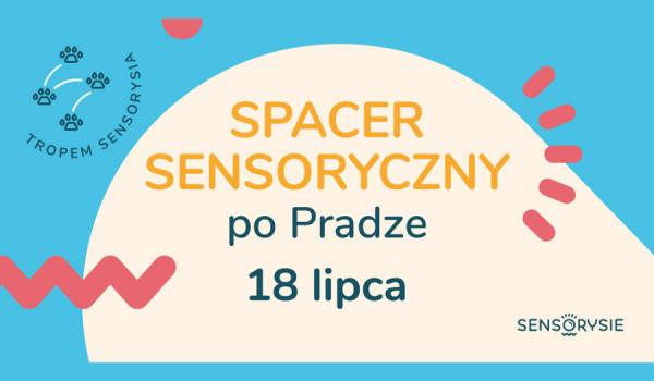 Going.   Tropem Sensorysia   Spacer Sensoryczny po Pradze - Dziki brzeg Wisły - Park Praski przy rzeźbie Żyrafa