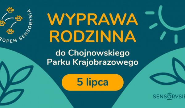 """Going.   Tropem Sensorysia   Wyprawa Rodzinna do Chojnowskiego Parku Krajobrazowego - Plac Zabaw """"Zimne Doły"""""""