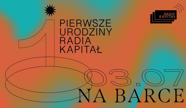 Going.   1. Urodziny Radia Kapitał na Barce - BarKa