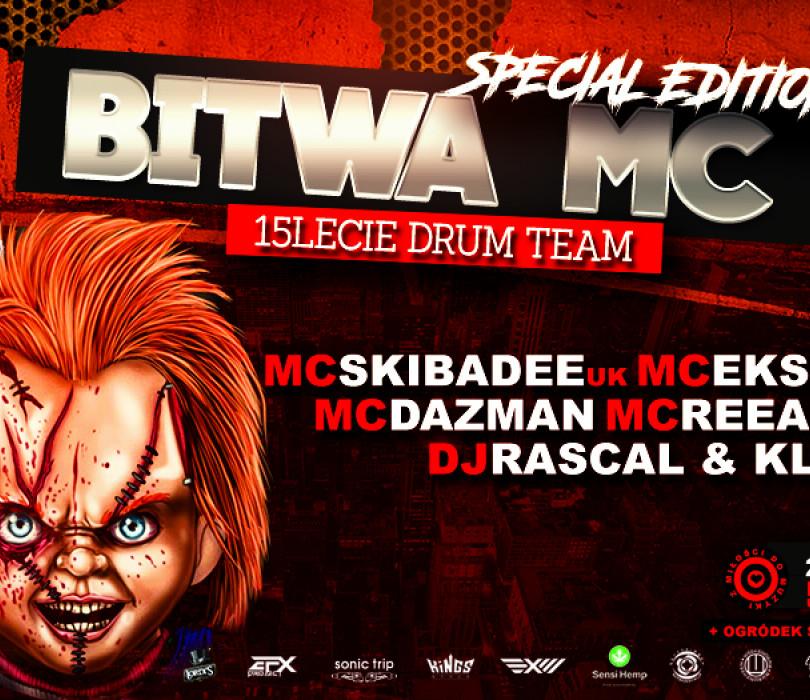 Bitwa Mc - 15lecie Drum Team/Rascal&Klone/Mc Skibadee/Eksman/Dazman [ZMIANA DATY]