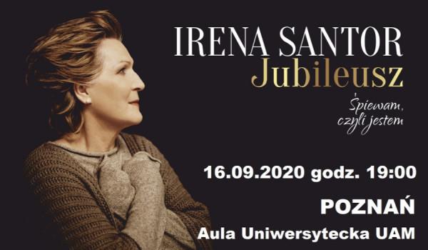 Going. | Irena Santor - Jubileusz. Śpiewam, czyli jestem | Poznań [ZMIANA DATY] - Aula Uniwersytecka UAM