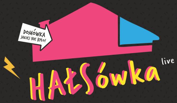 Going.   HAŁSówka – SANAH   Warszawa - Progresja