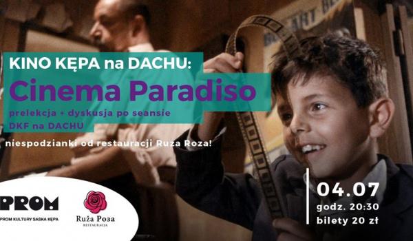 Going. | Kino Kępa na Dachu: Cinema Paradiso/Kulturalne Dachowanie - PROM Kultury Saska Kępa