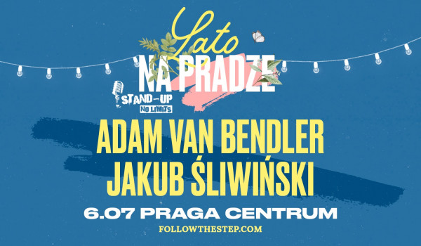 Going. | Stand-up na Pradze: Adam Van Bendler, Jakub Śliwiński [ZMIANA DATY - TBA] - Praga Centrum