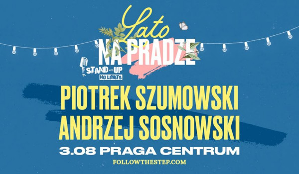 Going. | Stand-up na Pradze: Piotrek Szumowski, Andrzej Sosnowski - Praga Centrum