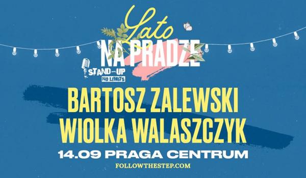 Stand-up na Pradze: Bartosz Zalewski, Wiolka Walaszczyk