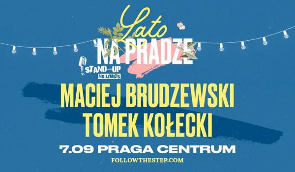 Going. | Stand-up na Pradze: Maciej Brudzewski, Tomek Kołecki - Praga Centrum