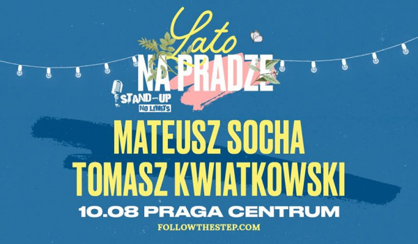 Going. | Stand-up na Pradze: Mateusz Socha, Tomasz Kwiatkowski - Praga Centrum
