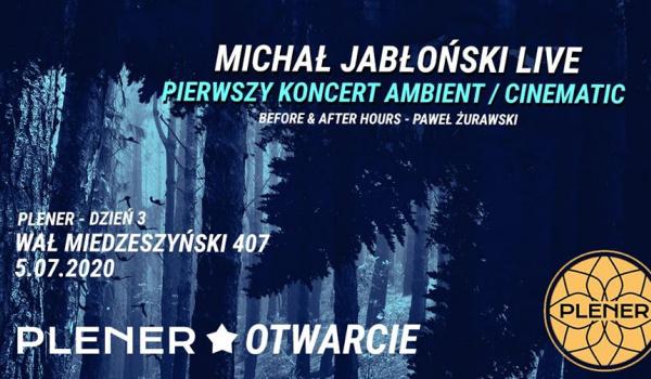 Going. | Michał Jabłoński LIVE - PLENER