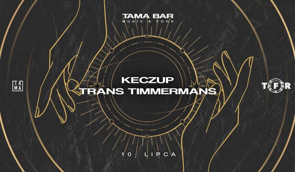 Going. | Tama x Transformator | kEczuP & Trans Timmermans - Tama