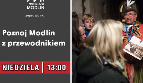 Going. | Poznaj Modlin z przewodnikiem - Garnizon Modlin