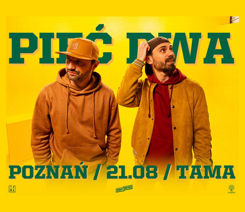 Pięć Dwa w Poznaniu [ODWOŁANE]