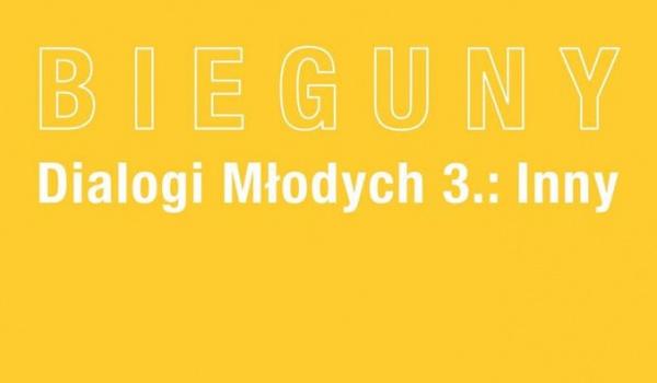 Going. | Bieguny. Dialogi młodych: INNY – edycja 3. - Galeria Miejska Arsenał