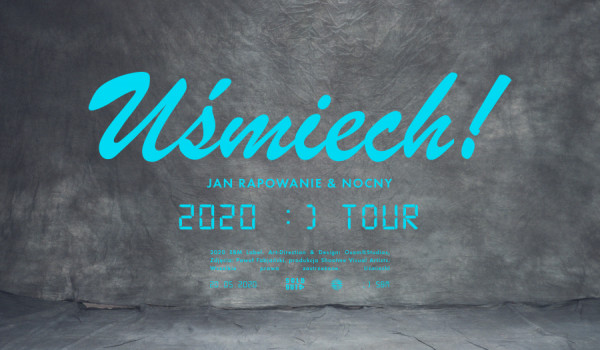 Going. | Jan-Rapowanie / Uśmiech / Katowice [ZMIANA DATY] - Plac Festiwalowy MCK