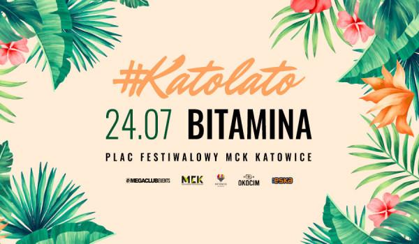 Going. | Katolato: Bitamina - Plac Festiwalowy MCK