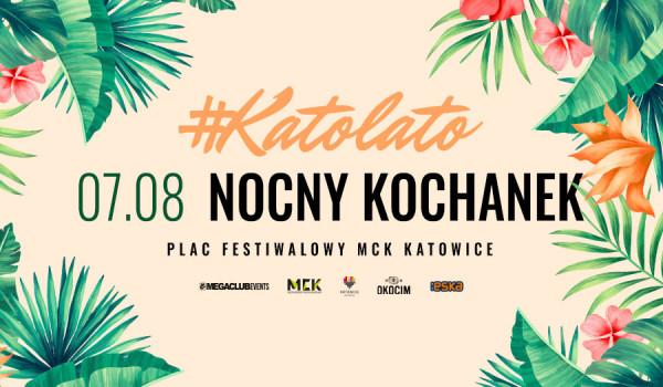 Going. | Katolato: Nocny Kochanek - Plac Festiwalowy MCK