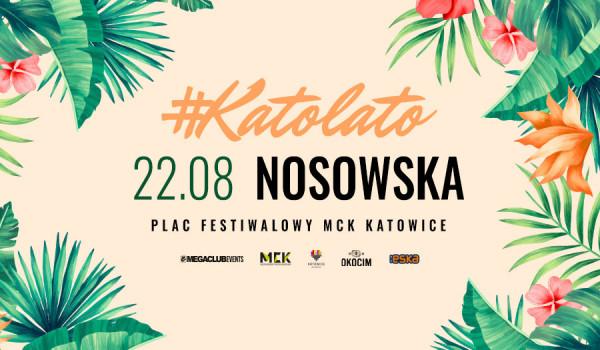 Going. | Katolato: Katarzyna Nosowska - Plac Festiwalowy MCK