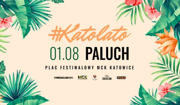 Going. | Katolato: Paluch - Plac Festiwalowy MCK
