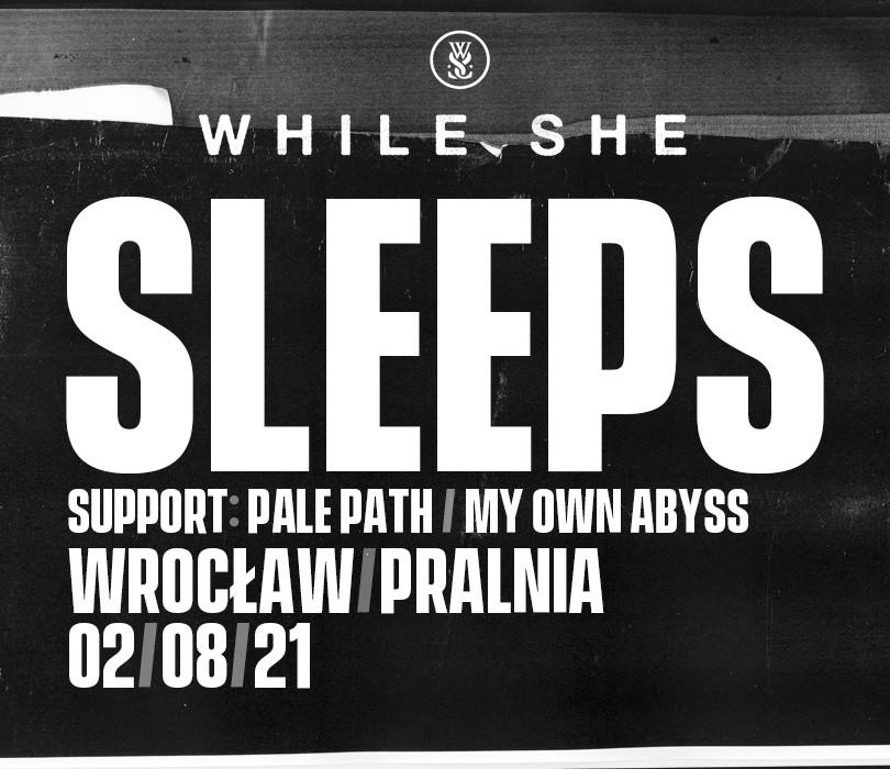 While She Sleeps [ZMIANA DATY]