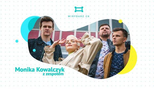 Going. | Monika Kowalczyk z zespołem - Wirydarz Centrum Kultury